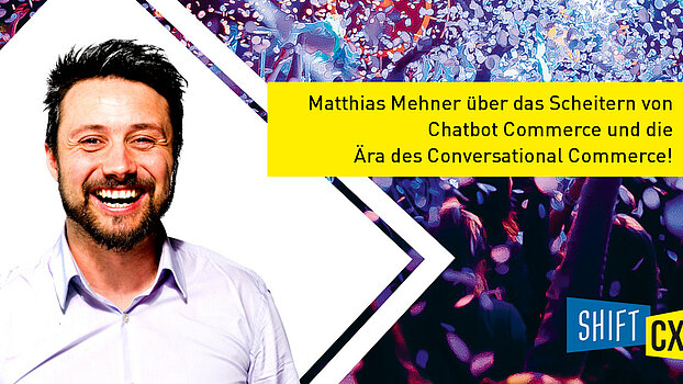 Chatbot Commerce ist tot – es lebe Conversational Commerce!